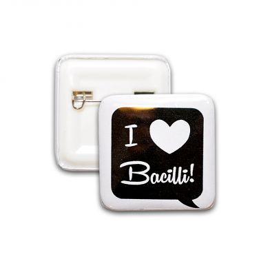 I Love Bacilli!, vårdpin